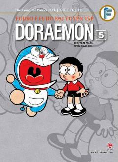 Fujiko F Fujio Đại Tuyển Tập - Doraemon Truyện Ngắn (Tập 5)
