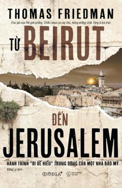 Từ Beirut Đến Jerusalem (Bìa Cứng)