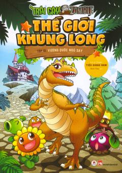 Thế Giới Khủng Long - Tập 10: Vương Quốc Ngủ Say
