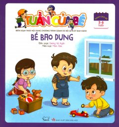 Tuần Của Bé - Bé Bao Dung