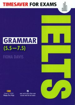 Timesaver For Exams - IELTS Grammar (5.5 - 7.5)