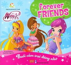 Forever Friends - Buổi Cắm Trại Đáng Nhớ