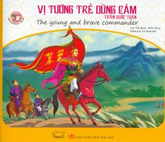 Danh Nhân Việt Nam Song Ngữ - Vị Tướng Trẻ Dũng Cảm Trần Quốc Toản
