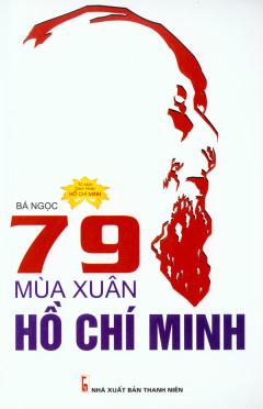 79 Mùa Xuân Hồ Chí Minh