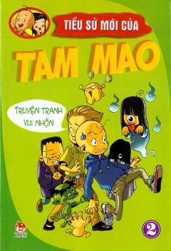 Tiểu Sử Mới Của Tam Mao - Truyện Tranh Vui Nhộn (Tập 2)