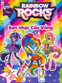 My Little Pony Equestria Girls - Ban Nhạc Cầu Vòng