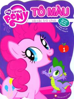 My Little Pony - Tô Màu Và Các Trò Chơi (Tập 1)