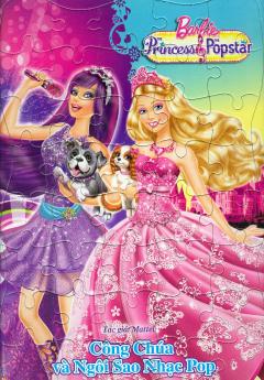 Ghép Hình Barbie - Công Chúa Và Ngôi Sao Nhạc Pop