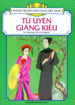 Tranh Truyện Dân Gian Việt Nam - Tú Uyên Giáng Kiều (Tái Bản 2017)