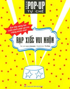 Sách Pop-Up Tự Chế - Rạp Xiếc Vui Nhộn