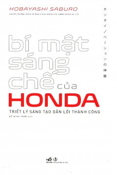 Bí Mật Sáng Chế Của Honda