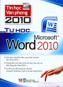 Tin Học Văn Phòng 2010 - Tự Học Microsoft Word 2010