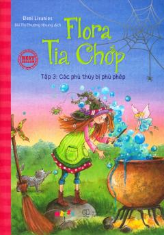 Flora Tia Chớp - Tập 3: Các Phù Thủy Bị Phù Phép