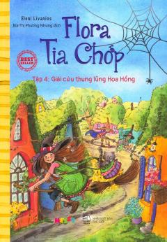 Flora Tia Chớp - Tập 4: Giải Cứu Thung Lũng Hoa Hồng