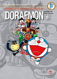 Fujiko F Fujio Đại Tuyển Tập - Doraemon Truyện Dài (Tập 6)