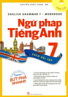 Ngữ Pháp Tiếng Anh 7 - Sách Bài Tập (Kèm 1 CD)