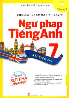 Ngữ Pháp Tiếng Anh 7 - Bài Kiểm Tra (Kèm 1 CD)