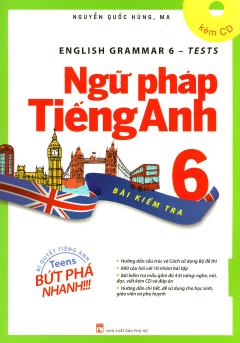 Ngữ Pháp Tiếng Anh 6 - Bài Kiểm Tra (Kèm 1 CD)