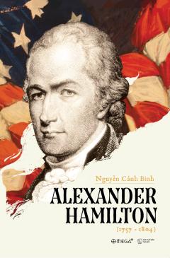 Alexander Hamilton (1757 - 1804)
