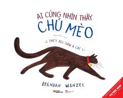 Picture Book Song Ngữ - Ai Cũng Nhìn Thấy Chú Mèo