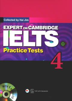 Expert On Cambridge IELTS Practice Tests 4 (Kèm 1 CD) - Tái Bản 2018