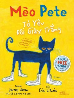 Mèo Pete - Tớ Yêu Đôi Giày Trắng