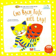 Ehon Nhật Bản - Trong Bụng Con Cá Có Một Con Mèo - Cho Bạch Tuộc Biết Tay!