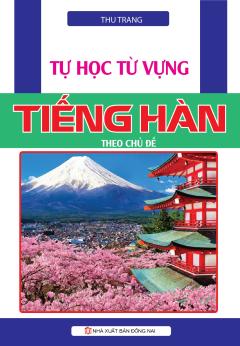 Tự Học Từ Vựng Tiếng Hàn Theo Chủ Đề