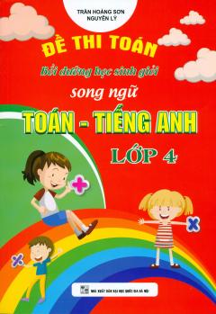 Đề Thi Toán Bồi Dưỡng Học Sinh Giỏi Song Ngữ Toán - Tiếng Anh Lớp 4