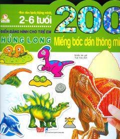200 Miếng Bóc Dán Thông Minh - Từ Điển Bằng Hình Cho Trẻ Em - Khủng Long (Tái Bản 2018)