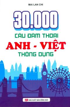 30.000 Câu Đàm Thoại Anh - Việt Thông Dụng