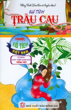 Truyện Cổ Tích Việt Nam - Sự Tích Trầu Cau