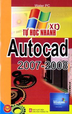 Tự Học Nhanh Autocad 2007 - 2008