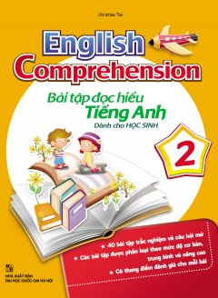 English Comprehension - Bài Tập Đọc Hiểu Tiếng Anh Dành Cho Học Sinh 2