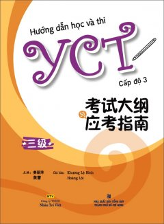 Hướng Dẫn Học Và Thi YCT - Cấp Độ 3 (Kèm 1 CD)