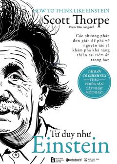 Tư Duy Như Einstein (Tái Bản 2018)