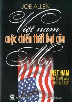 Việt Nam Cuộc Chiến Thất Bại Của Mỹ
