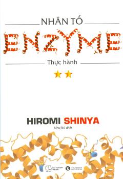 Nhân Tố Enzyme - Thực Hành (Tập 2) - Tái Bản 2018