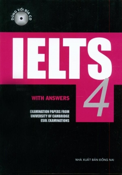 Ielts - With Answers - Tập 4 (Dùng Kèm 2 CD)