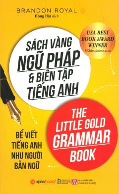 Sách Vàng Ngữ Pháp & Biên Tập Tiếng Anh (Tái Bản 2018)
