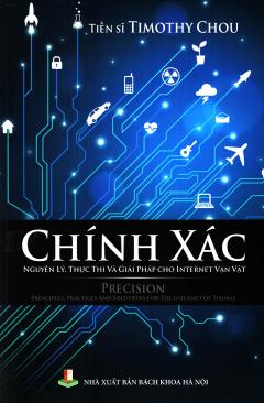 Chính Xác - Nguyên Lý, Thực Thi Và Giải Pháp Cho Internet Vạn Vật