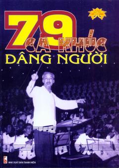 79 Ca Khúc Dâng Người
