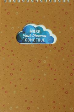 Notebook - Make Your Dreams Come True
