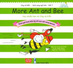 Ong Và Kiến 7 - Học Nhiều Hơn Với Ong Và Kiến (Song Ngữ)