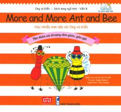 Ong Và Kiến 8 - Học Nhiều Hơn Nữa Với Ong Và Kiến (Song Ngữ)