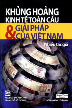 Khủng Hoảng Kinh Tế Toàn Cầu Và Giải Pháp Của Việt Nam