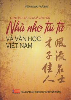 Loại Hình Học Tác Giả Văn Học - Nhà Nho Tài Tử Và Văn Học Việt Nam