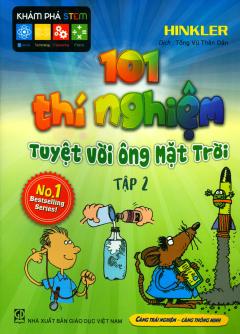 101 Thí Nghiệm Tuyệt Vời Ông Mặt Trời - Tập 2