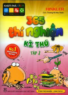 365 Thí Nghiệm Kì Thú - Tập 2