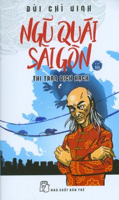Ngũ Quái Sài Gòn - Tập 19: Thị Trấn Dịch Hạch